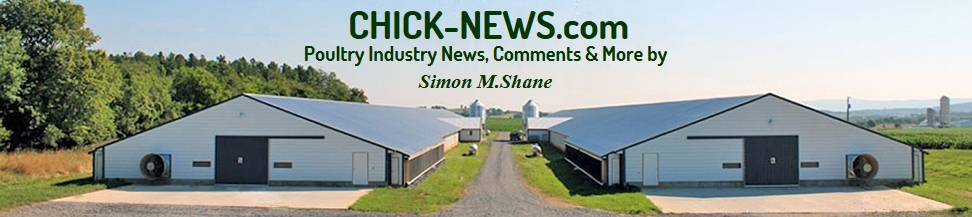 Chick-News.com Poultry Industry News, Comments and more by Simon M. Shane